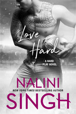 Nalini Singh Love Hard Cover