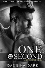 One Second--Dannika Dark