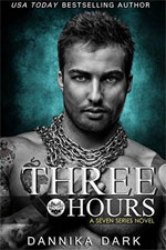 Three Hours--Dannika Dark