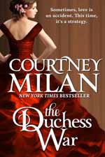 The Duchess War--Courtney Milan