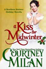 A Kiss for Winter--Courtney Milan
