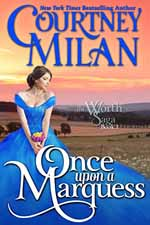 Once Upon a Marquess--Courtney Milan