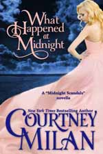 What Happened at Midnight--Courtney Milan