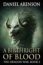 A Birthright of Blood--Daniel Arenson
