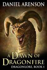 A Dawn of Dragonfire--Daniel Arenson