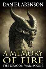 A Memory of Fire--Daniel Arenson