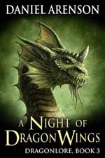 A Night of Dragon Wings--Daniel Arenson