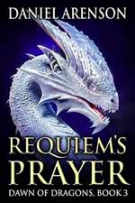Requiem's Prayer--Daniel Arenson