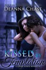 Kissed by Temptation--Deanna Chase