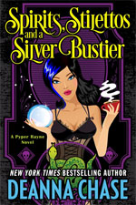 Spirits, Stilettos, and a Silver Bustier--Deanna Chase
