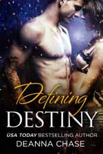 Defining Destiny--Deanna Chase