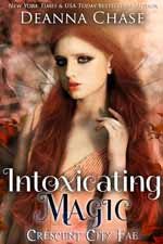 Intoxicating Magic--Deanna Chase