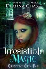 Irresistible Magic--Deanna Chase