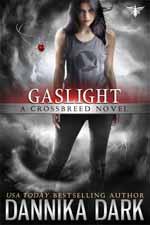 Gaslight--Dannika Dark