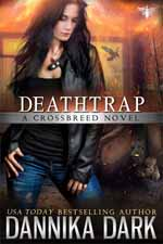 Deathtrap--Dannika Dark