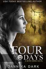 Four Days--Dannika Dark