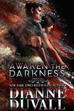 Awaken the Darkness--Dianne Duvall