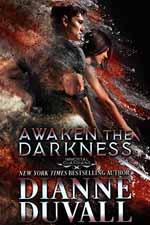 Awaken the Darkness--Dianne Duvall