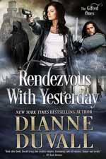Rendezvous with Yesterday--Dianne Duvall