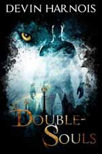Double Souls--Devin Harnois