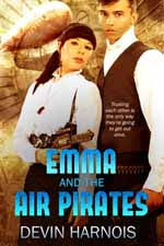 Emma and the Air Pirates--Devin Harnois