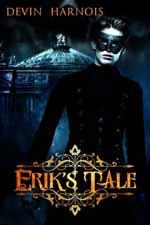 Erik's Tale--Devin Harnois