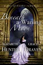 Beneath a Waning Moon--Elizabeth Hunter