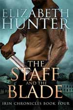 The Staff and the Blade--Elizabeth Hunter