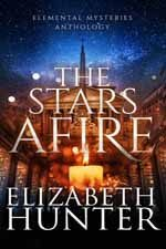 The Stars Afire--Elizabeth Hunter
