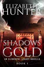 Shadows and Gold--Elizabeth Hunter
