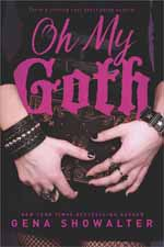 Oh My Goth--Gena Showalter