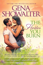 The Hotter You Burn--Gena Showalter