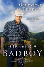 Forever a Bad Boy--Genevieve Turner