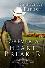 Forever a Heartbreaker--Genevieve Turner