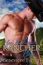 Her Billionaire Rancher Boss--Genevieve Turner