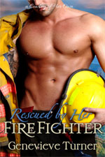 Rescued by Her Firefighter--Genevieve Turner