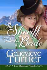 The Sheriff Takes a Bride--Genevieve Turner