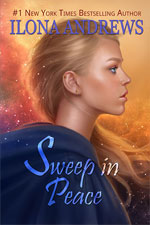 Sweep in Peace--Ilona Andrews