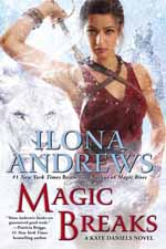 Magic Breaks--Ilona Andrews