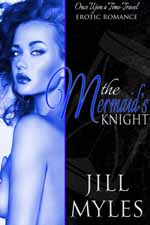 The Mermaid's Knight--Jill Myles