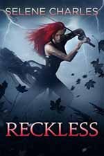 Reckless--Selene Charles
