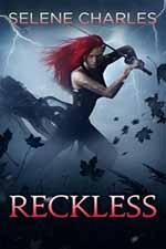 Reckless--Selene Charles