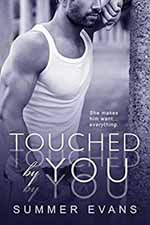 Touched by You--Summer Evans