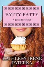 Fatty Patty--Kathleen Irene Paterka