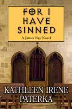 For I Have Sinned--Kathleen Irene Paterka