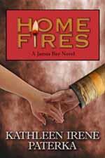Home Fires--Kathleen Irene Paterka