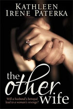 The Other Wife--Kathleen Irene Paterka