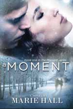 A Moment--Marie Hall