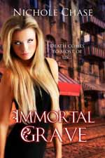 Immortal Grave--Nichole Chase