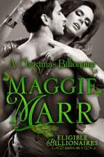 A Christmas Billionaire--Maggie Marr